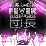 Full-On Fever (unmixed tracks)