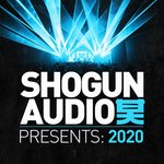 Shogun Audio Presents: 2020