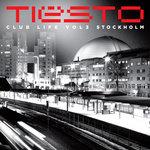 Club Life Vol 3 - Stockholm