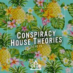 Conspiracy House Theories Issue 22
