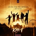 Living For The Moment (2020 Remix - Extended Mix)