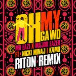 Oh My Gawd (Riton Remix)