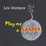 Play Me A Banger