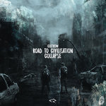 Road To Civilisation Collapse