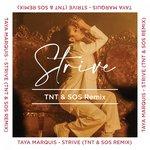 Strive (TNT & SOS Remix)