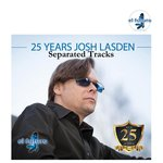 25 Years Josh Lasden Album (Separated Tracks)