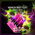Which Bottle?: Radio Box Vol 18