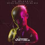 No Regrets (Myon Return To 85 Club Mix)