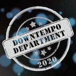 Downtempo Department 2020
