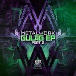 Gulag EP Part 2