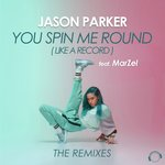 You Spin Me Round (Like A Record) (The Remixes)