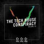 The Tech House Conspiracy Vol 35