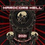 Hardcore Hell 2021