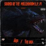 Sound Of The Millennium EP Pt 1 (Explicit)