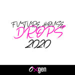 Future House Drops 2020