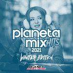Planeta Mix Hits 2021: Winter Edition