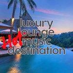 Luxury Lounge Hot Music Destination