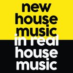 New House Music In Real House Music