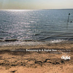 Swimming In A Digital Sea: Volume Nine