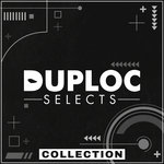 DUPLOC SELECTS Collection