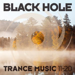 Black Hole Trance 11-20