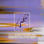 Mezcalita EP