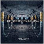 Detroit Techno Parade #2