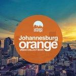 Johannesburg Orange: Urban Chillout Music