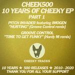 Cheek500: 10 Years Of Cheeky EP - Part 1
