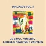 Dialogue Vol  3