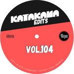 Katakana Edits Vol 104