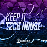 Keep It Tech House, Vol 02