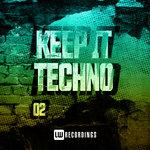 Keep It Techno, Vol 02