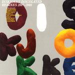 Discolated (Remixes 2007-2008)