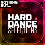 Nothing But... Hard Dance Selections Vol 11