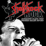 Shellshock Rock: Alternative Blasts From Northern Ireland 1977-1984
