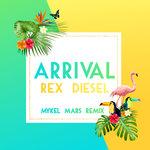 Arrival (Mykel Mars Remix)