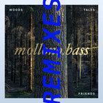 Woods, Tales & Friends Remixes - Part Two