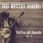 Basi Musicali Karaoke: Italian Hit Parade Vol 4 (Karaoke Version)