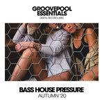Bass House Pressure '20