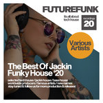 The Best Of Jackin Funky House '20