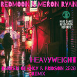 Heavyweight (Darren Glancy & Bridson 2020 Remix)