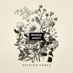 Boogie Angst Edition Three (Explicit)