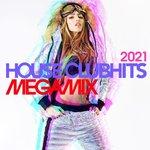 House Clubhits Megamix 2021