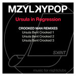 Ursula In Regression (Crooked Man Remixes)