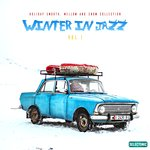 Winter In Jazz - Holiday Smooth, Mellow & Snow Collection Vol 1