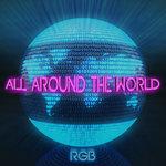 All Around The World (La La La) (Remixes)