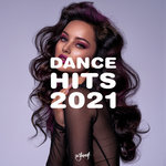Dance Hits 2021 (Explicit)