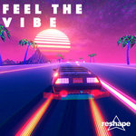 Feel The Vibe Compilation