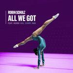 All We Got (Joel Corry Remix)